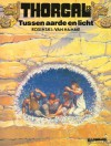 Tussen aarde en licht (Thorgal, #13) - Grzegorz Rosiński, Jean Van Hamme