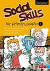 Social Skills For Primary Pupils - Deborah Cohen, Lorrae Jaderberg