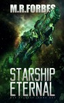 Starship Eternal - M.R. Forbes