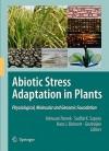 Abiotic Stress Adaptation In Plants: Physiological, Molecular And Genomic Foundation - Ashwani Pareek, Govindjee, Hans J. Bohnert, Sudhir K. Sopory