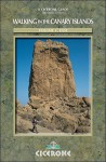 Walking in the Canary Islands - Gran Canaria, Fuerteventura, Lanzarote and Graciosa: Volume 2 East - Paddy Dillon