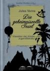 Die geheimnisvolle Insel: Klassiker der Kinder- und Jugendliteratur - Jules Verne