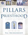 Pillars of the Priesthood - Val Brinkerhoff