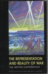 The Representation and Reality of War: The British Experience - Keith Dockray, Keith Laybourn