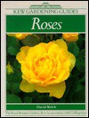 Roses: A Kew Gardening Guide - David Welch, Kew Royal Botanic Gardens
