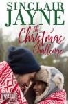 The Christmas Challenge - Sinclair Jayne