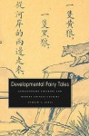 Developmental Fairy Tales: Evolutionary Thinking and Modern Chinese Culture - Andrew F. Jones