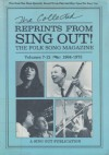 The Collected Reprints from Sing Out!: The Folk Song Magazine, Volumes 7-12, 1964-1973 - Irwin Silber, Dave Van Ronk, Happy Traum, Pete Seeger, Paul Nelson, Ethel Raim, Jerry Silverman