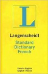 Langenscheidt Standard Dictionary French: French-English/English-French - Kenneth Urwin
