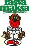 Rasvamaksa - Veikko Huovinen