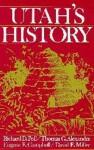 Utah's History - Richard D. Poll, Thomas G. Alexander, Eugene E. Campbell