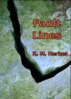 Fault Lines: (Resurrection #0.5) - K.M. Herkes