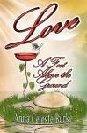 Love a Foot Above the Ground - Anna Celeste Burke Anna Celeste Burke
