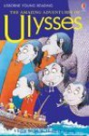 Amazing Adventures Of Ulysses (Usborne Young Reading Series 2) - Heather Amery