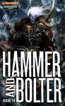 Hammer and Bolter: Issue 14 - Christian Dunn, Dan Abnett, Nick Kyme, David Guymer, Chris Dow, Nik Vincent