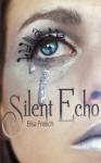 Silent Echo - Elisa Freilich