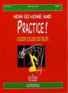 Now Go Home and Practice Book 1 Baritone BC: Interactive Band Method for Students, Teachers & Parents - Jim Swearingen, James Probasco, David Grable
