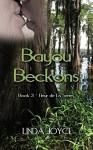 Bayou Beckons (Fleur de Lis Series Book 3) - Linda Joyce