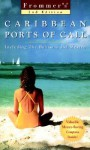 Frommer's Caribbean Ports of Call - Darwin Porter, Danforth Prince, Arthur Frommer