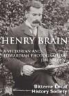 Henry Brain - A Victorian & Edwardian Photographer - Jim Brown