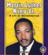 Martin Luther King, Jr (Pull Ahead Biographies) - Sheila Rivera