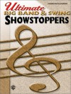 Big Band & Swing (Ultimate Showstoppers Series) - Warner Bros. Inc., Donna Salzburg, Alfred Publishing Company Inc.