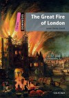 Dominoes, New Edition: Starter Level: 250-Word Vocabulary the Great Fire of London - Janet Hardy-Gould