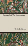 Instinct and the Unconscious - W.H.R. Rivers