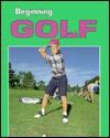 Beginning Golf - Julie Jensen, Peter Krause