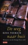 De weg naar huis - Rose Tremain, Eugène Dabekaussen, Tilly Maters