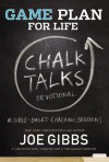 Game Plan for Life Chalk Talks - Joe Gibbs