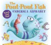 The Pout-Pout Fish Undersea Alphabet: Touch and Feel (A Pout-Pout Fish Adventure) - Deborah Diesen, Dan Hanna