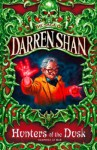 Hunters of the Dusk (Saga of Darren Shan, #7) - Darren Shan