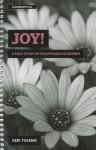 Joy!: A Bible Study on Philippians for Women - Keri Folmar