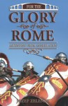 For the Glory of Rome - Jozef Zelenak