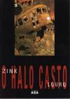 O Halo Casto - Rui Zink, Luís Louro