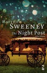 The Night Post: A New Selection (Salt Modern Poets) - Matthew Sweeney