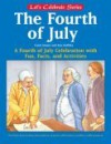 Fireworks and Freedom: A Fourth of July Story and Activity Book - Carol Amato, Nancy Lane, Ann D. Koffsky