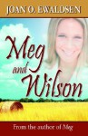 Meg and Wilson - Joan O. Ewaldsen