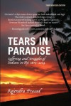 Tears in Paradise: Suffering and Struggles of Indians in Fiji 1879-2004 - Rajendra Prasad