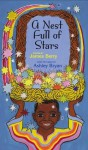 A Nest Full of Stars: Poems - James Berry, Ashley Bryan