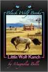 Little Wolf Ranch - Magnolia Belle