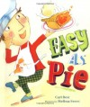 Easy as Pie - Cari Best, Melissa Sweet