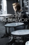 She Came To Stay (Harper Perennial Modern Classics) - Simone de Beauvoir