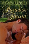 Paradise Found - Crystal Hubbard