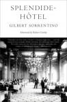 Splendide-Hôtel - Gilbert Sorrentino