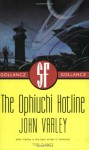 The Ophiuchi Hotline (Sf Collector's) - John Varley