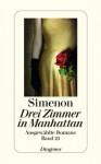Drei Zimmer In Manhattan Roman - Georges Simenon