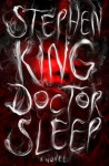 Doctor Sleep: A Novel - Stephen King, Will Patton