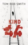 Kind 44: Thriller (German Edition) - Tom Rob Smith, Armin Gontermann
